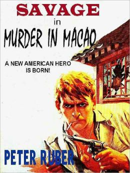 Murder in Macao [Savage #1]