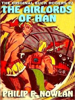 The Airlords of Han [The Original Buck Rogers #2]