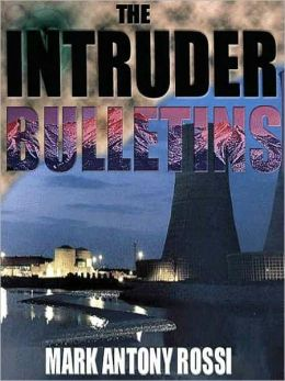 The Intruder Bulletins: The Dark Side of Technology