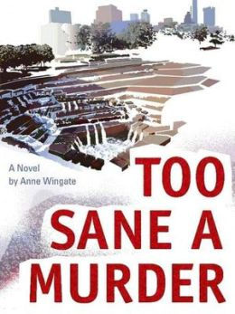Too Sane a Murder [Deb Ralston Series Book 1]