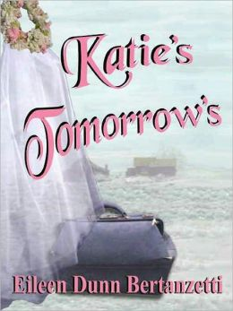 Katie's Tomorrows [Katie Shelton Series Book 2]