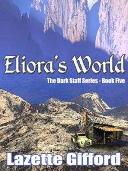 Eliora's World (Dark Staff Series #5)