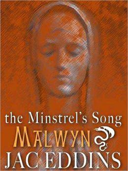 Malwyn [The Minstrel's Song #3]