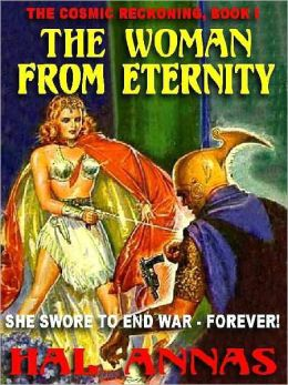 The Woman from Eternity [Cosmic Reckoning Book 1]