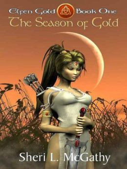 The Season of Gold--[Elfen Gold--Book One]