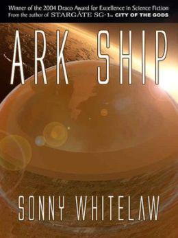Ark Ship [Special Edition: Sanctuary Series Book 2]