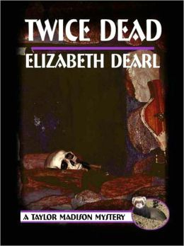Twice Dead [A Taylor Madison Mystery]
