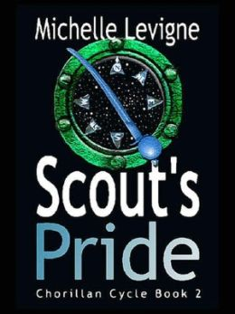 Scout's Pride [Chorillan Cycle Book 2]