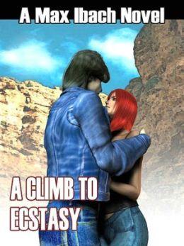 A Climb To Ecstasy