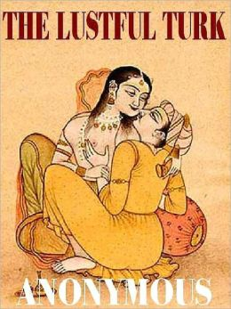 The Lustful Turk: An Erotic Classic
