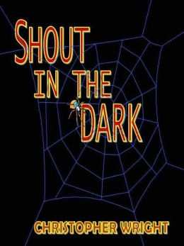 Shout in the Dark