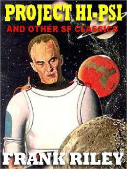 Project Hi-Psi & Other SF Classics