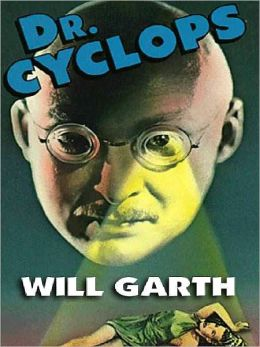 Dr. Cyclops: The Movie Classic