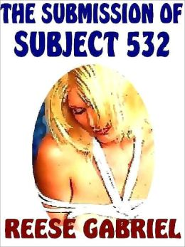 The Submission of Subject 532