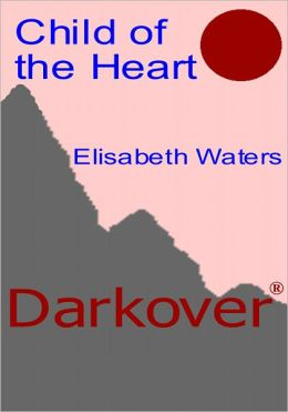 Child of the Heart [Darkover Series]