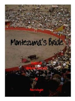 Montezuma's Bride: 'Romance As You Like It' sexy version