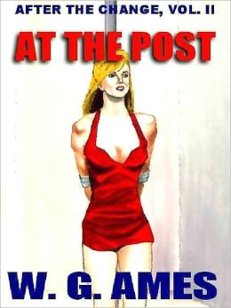 At the Post [After the Change Vol. 2]