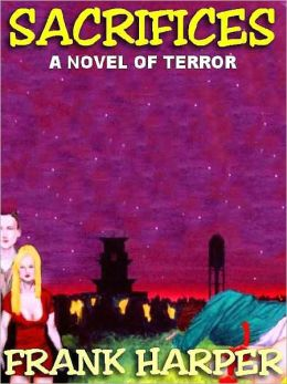 Sacrifices: A Novel of Terror