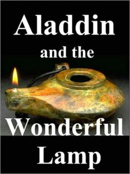 The Story of Aladdin and the Wonderful Lamp