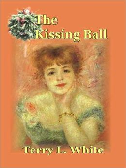 The Kissing Ball: A Novella of Horror