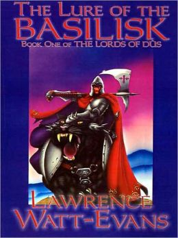 The Lure of the Basilisk [The Lords of Dus, Vol. 1]