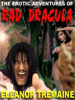 The Erotic Adventures of Rad Dracula
