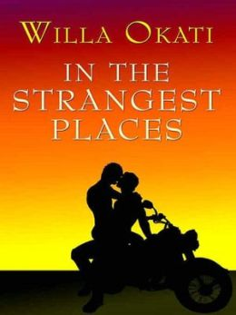 In the Strangest Places [In the Strangest Places Series Book 1]