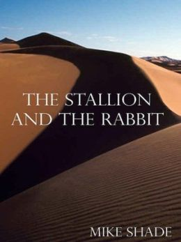 The Stallion and the Rabbit