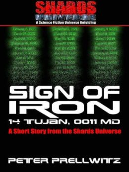 Sign of Iron--A HK Devonshire Novel [A Short Story from the Shards Universe]