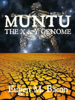 The X and Y Genome [Muntu Series Book 2]