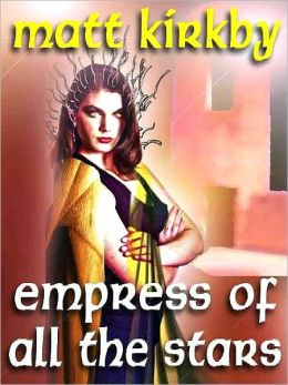 Empress of All the Stars