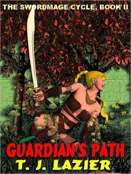 Guardian's Path [The Swordmage Cycle II]