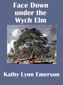 Face Down under the Wych Elm (Lady Appleton Series #5)