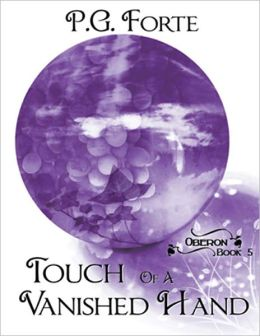 Touch of a Vanished Hand [Oberon Series Book 5]