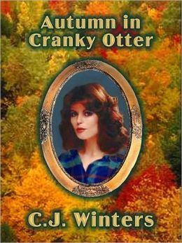 Autumn in Cranky Otter, Book 4, Autumn in Cranky Otter Series