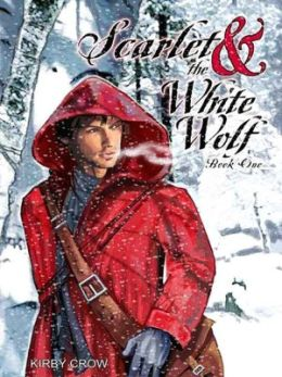 Scarlet and the White Wolf [Scarlet and the White Wolf Book 1]