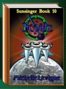 Scouts [Sunsinger Chronicles Book 10]