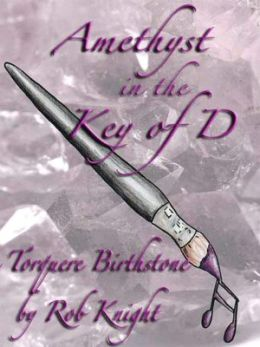 Amethyst in the Key of D