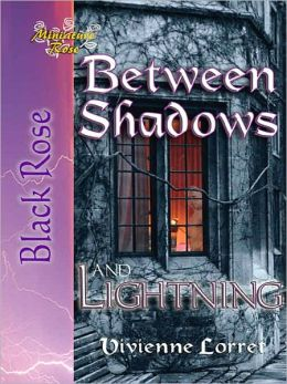 Between Shadows and Lightning