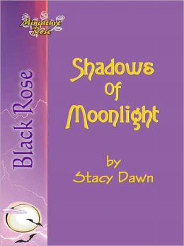 Shadows of Moonlight