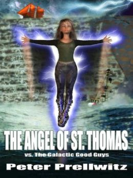 The Angel of St. Thomas vs. The Galactic Good Guys