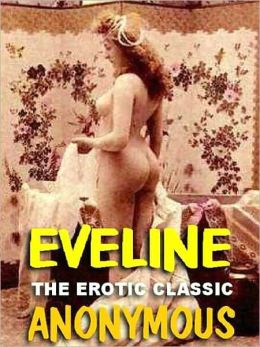 Eveline: The Erotic Classic