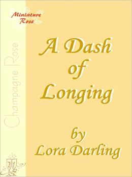 A Dash Of Longing