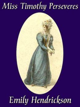 Miss Timothy Perseveres [Wedding Series Book1]