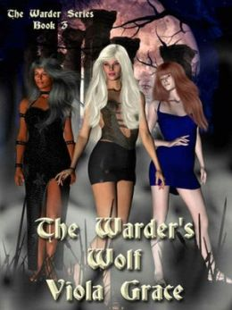 The Warder's Wolf [Warders Series Book 3]