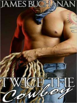 Twice the Cowboy
