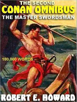 The Second Conan Omnibus: The Master Swordsman