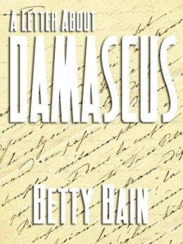A Letter About Damascus