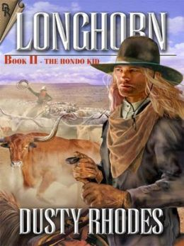 The Hondo Kid [Longhorn Series Book 2]