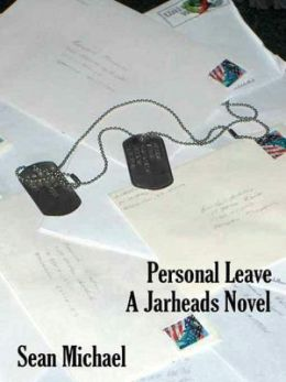 Personal Leave [A Jarheads Novel]